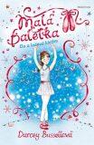 Malá Baletka - Ela a ledová kletba - Darcey Bussellová