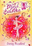 Malá baletka Ela a maškarní ples - Darcey Bussellová