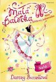 Malá baletka - Nela a Stříbrný jednorožec - Darcey Bussellová