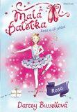 Malá baletka - Rosa a tři přání - Darcey Bussellová, ...
