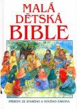 Malá dětská Bible - Alexander Pat