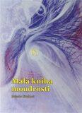 Malá kniha moudrosti - Boženka Cibulková