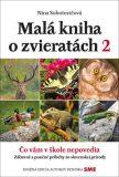 Malá kniha o zvieratách 2 - Nina Sobotovičová