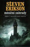 Malazská Kniha  1 - Měsíční zahrady - Steven Erikson