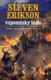 Malazská Kniha  3 - Vzpomínky ledu - Steven Erikson