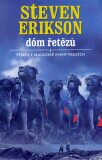 Malazská Kniha  4 - Dóm řetězů - Steven Erikson