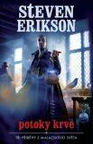 Malazská Kniha - Potoky Krve (Příběhy) - Steven Erikson