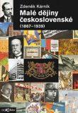 Malé dějiny československé 1867-1939 - Zdeněk Kárník