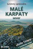 Malé Karpaty sever - Okolie Trnavy (slovensky) - Ján Lacika,  Tibor Kollár