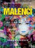 Malenčí - Hana Kavurová
