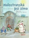 Malostranská psí zima - Martina Skala, Pavla Skálová