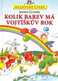 Malované čtení Kolik barev má Vojtíškův rok - Jaromír Červenka, ...