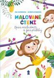 Malované čtení: Opice nezbednice a jiné příběhy - Eva Dienerová