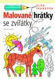 Malované hrátky se zvířátky - Olga Franzová