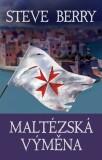 Maltézská výměna - Steve Berry