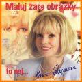 Hana Zagorová: Maluj zase obrázky CD - Hana Zagorová