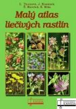 Malý atlas liečivých rastlín - Kolektív autorov