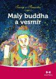 Malý buddha a vesmír - Premartha a Svarup