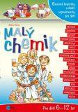 Malý chemik - Milan Bárta, Atila Vörös