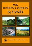 Malý geografický a ekologický slovník - Matějček T.