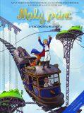 Malý princ a Vagónová planeta - Antoine de Saint-Exupéry