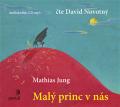 Malý princ v nás - 1MP3 - Mathias Jung, David Novotný