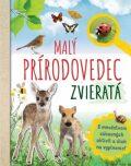 Malý prírodovedec Zvieratá - Anita van Saan