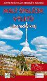 Malý špalíček výletů - Liberecký kraj - Autem po Čechách, Moravě a Slezsku - Vladimír Soukup