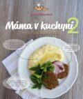 Máma v kuchyni 2 - Charvátová Barbora
