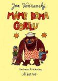 Máme doma gorilu - Jan Vodňanský