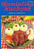 Maminčina kuchyně - Luboš Bárta, ...