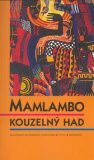 Mamlambo - Kouzelný had - Jaroslav Olša, Otakar Hulec