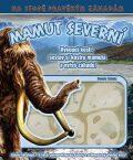 Mamut severní - Dennis Schatz
