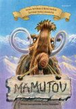 Mamutov - Renata Petříčková, ...
