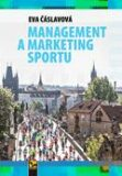 Management a marketing sportu - Eva Čáslavová