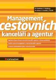 Management cestovních kanceláří a agentur - Monika Palatková, ...