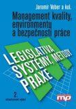 Management kvality, environmentu a bezpečnosti práce. - Jaromír Veber