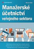 Manažerské účetnictví veřejného sektoru - Miroslav Máče