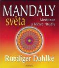 Mandaly světa - Ruediger Dahlke
