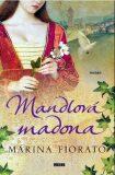 Mandlová madona - Marina Fiorato