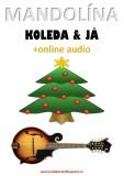 Mandolína, koleda & já (+online audio) - Zdeněk Šotola