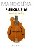 Mandolína, písnička & já (+online audio) - Zdeněk Šotola