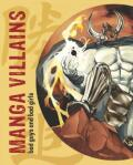 Manga Villains - Loft Publications