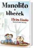 Manolito Brejloun 6 - Manolito a Blbeček - Elvira Lindo