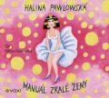 Manuál zralé ženy - Halina Pawlowská