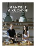 Manželé v kuchyni - Kučovi Marika a Jirka