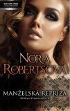 Manželská repríza - Nora Robertsová