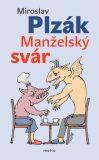 Manželský svár - Miroslav Plzák