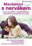 Manželství s nervákem - Tomáš Novák