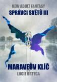 Maraveův klíč - Lucie Ortega